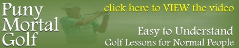 Puny Mortal Golf Videos